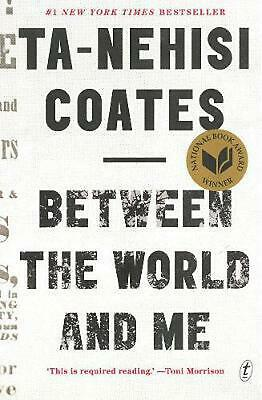 Between the World and Me by Ta-Nehisi Coates Paperback Book Free Shipping!