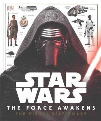 Star Wars: the Force Awakens Visual Dictionary by Dk Hardcover Book