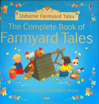 The Complete Book of Farmyard Tales, Heather Amery Hardback Book The Cheap Fast