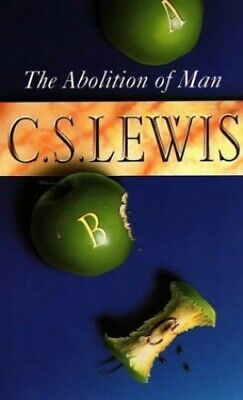 The Abolition of Man, Lewis, C. S. Paperback Book The Cheap Fast Free Post