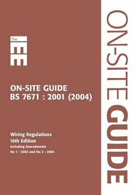 IEE on Site Guide (BS 7671: 2001 16th Edit..., Institution of Elect Spiral bound