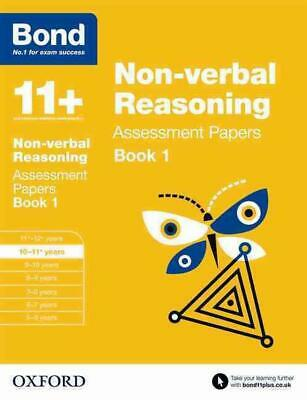 Bond 11+: Non-verbal Reasoning: Assessment Papers: 10-11+ years Book 1 by Alison