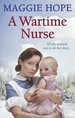 A Wartime Nurse, Hope, Maggie Paperback Book The Cheap Fast Free Post