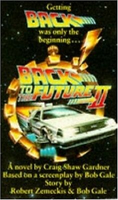 Back to the Future II, Shaw Gardner, Craig Paperback Book The Cheap Fast Free