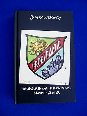 Jim Woodring Problematic, Sketchbook & Drawings . Hard cover. 1st edition. New.