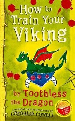How to Train Your Viking by Toothless the Dragon by Cowell, Cressida Paperback