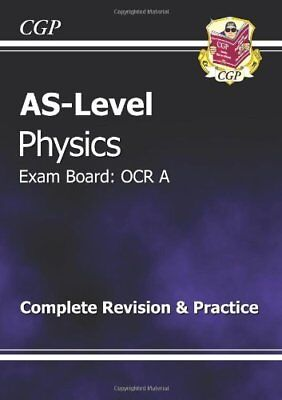 AS-Level Physics OCR A Complete Revision & Practice, CGP Books Paperback Book