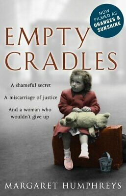 Empty Cradles (Oranges and Sunshine) by Humphreys, Margaret Paperback Book The