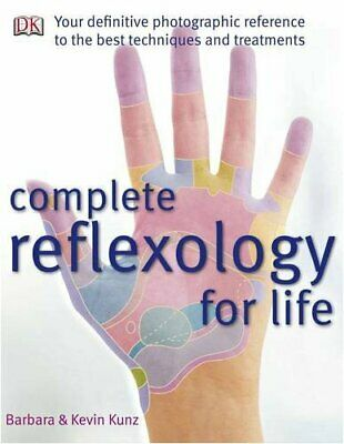 Complete Reflexology for Life by Kunz, Barbara Hardback Book The Cheap Fast Free