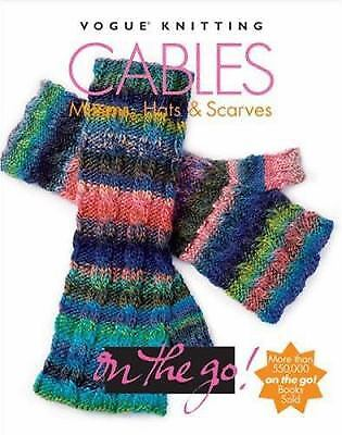 Vogue Knitting On The Go Cables Mittens Hats Scarves 4 99