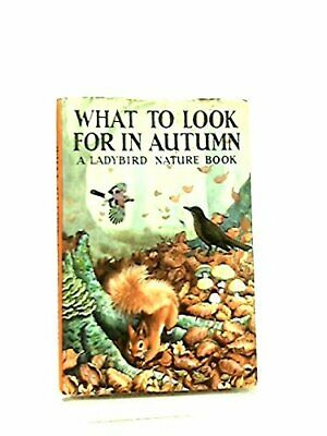 What to Look for in Autumn (Ladybird), Watson, E.L.Grant Hardback Book The Cheap