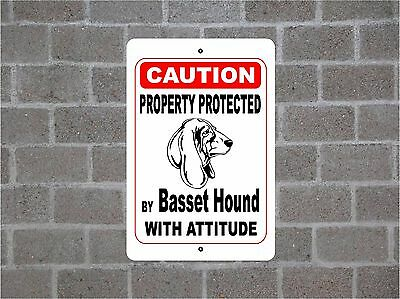 Property protected by Basset Hound dog breed with attitude metal sign #B