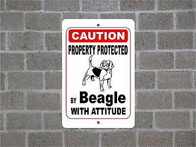 Property protected by Beagle dog breed with attitude metal sign #B