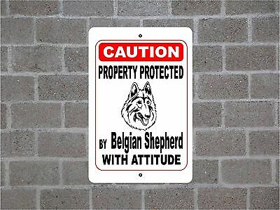 Property protected by Belgian Shepherd (Tervuren) dog with attitude metal sign
