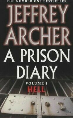 A Prison Diary: Volume 1 - Hell by Archer, Jeffrey Paperback Book The Cheap Fast