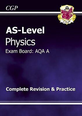 AS-Level Physics AQA A Complete Revision & Practice, CGP Books Paperback Book