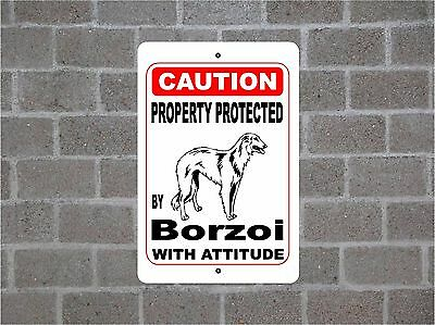 Property protected by Borzoi dog breed with attitude metal sign #B