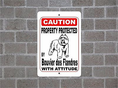 Property protected by Bouvier des Flandres dog breed with attitude metal sign #B