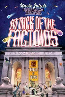 Uncle John's Bathroom Reader Attack Of The Factoids -  (Paperback) New