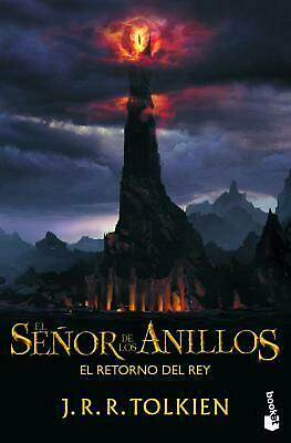 El Senor de los Anillos: El Retorno del Rey = The Lord of the Rings by J.R.R. To
