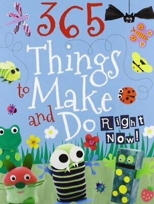 Kids Make and Do: Crafts for Children (365 Things to ... by Parragon Book Servic