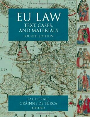 EU Law: Text, Cases and Materials, de B�rca, Gr�inne Paperback Book The Cheap