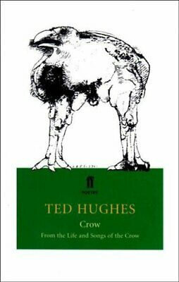 Crow: From the Life and Songs of the Crow by Hughes, Ted Paperback Book