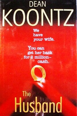 Hardcover Book - Dean Koontz - The Husband - 2006 First Edition