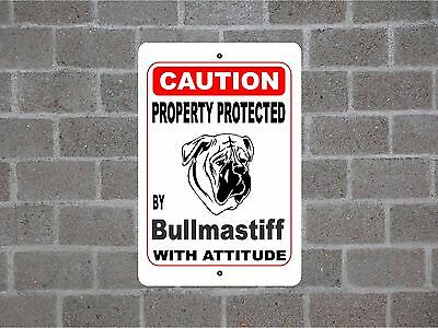 Property protected by Bullmastiff dog breed with attitude metal sign #B