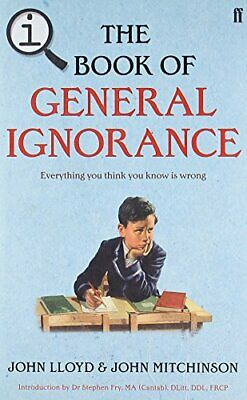 QI: The Book of General Ignorance - The Noticeab... by Mitchinson, John Hardback