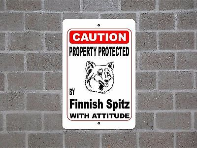 Property protected by Finnish Spitz dog breed with attitude metal sign #B