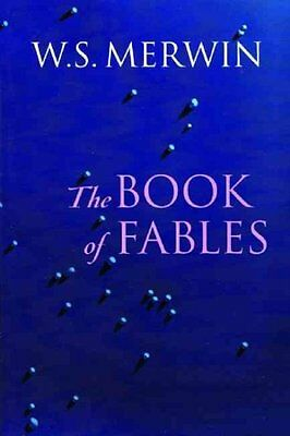The Book Of Fables - W. S. Merwin (Paperback) New