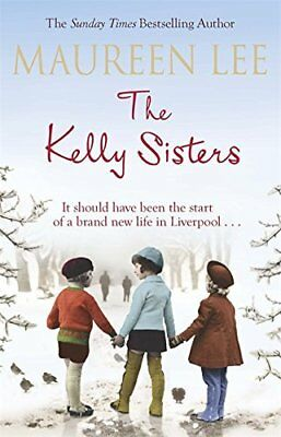The Kelly Sisters by Maureen Lee New Paperback Book
