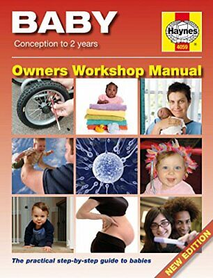 Baby Manual: Conception to 2 Years (Haynes Owners W... by Dr. Ian Banks Hardback