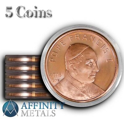 5 Coins-  Pope Francis/Vatican City 1 oz .999 Copper Bullion Rounds  In Caps!