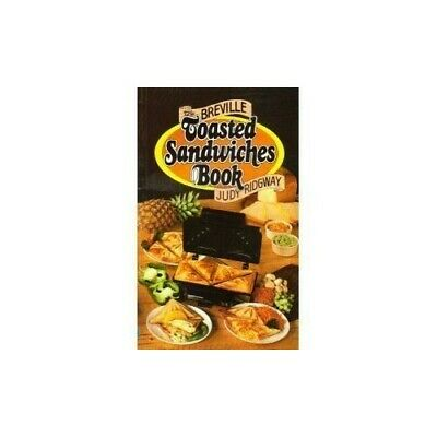 Breville Toasted Sandwich Book by Ridgway, Judy Paperback Book The Cheap Fast