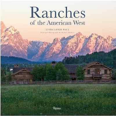 Ranch Lovers —The Most Beautiful Ranches of the American West