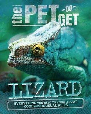 Pet to Get: Lizard by Rob Colson Hardcover Book Free Shipping!