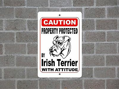 Property protected by Irish Terrier dog breed with attitude metal sign #B