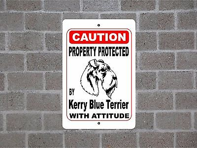 Property protected by Kerry Blue Terrier dog breed with attitude metal sign #B