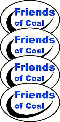 Lot Of 4 Friends of Coal Mining Decal Stickers  Show Support For Our Coal Miners