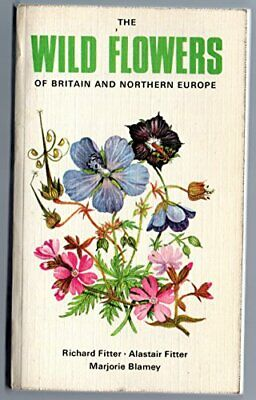 Wild Flowers of Britain and Northern Europe (Col... by Alastair Fitter Paperback