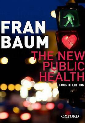 The New Public Health 4th Edition by Fran Baum (English) Paperback Book Free Shi