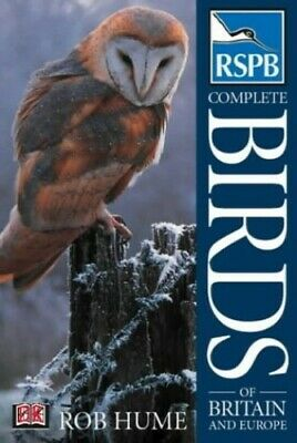 RSPB Complete Birds of Britain & Europe by Hume, Rob Hardback Book The Cheap