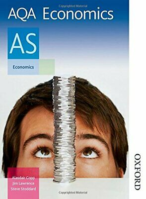 AQA Economics AS: Student's Book (Aqa As Level) by Stoddard, Steve Paperback The