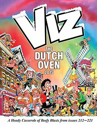 The Viz Annual: the Dutch Oven (Annuals 2015) by Viz Book
