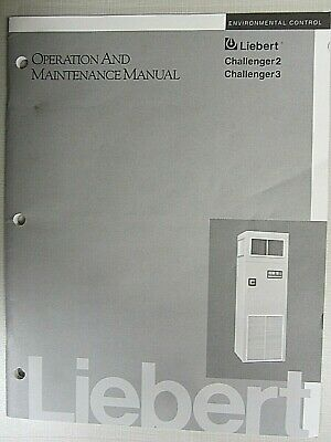 Liebert Operation And Maintenance Manual For Challenger 2 And 3