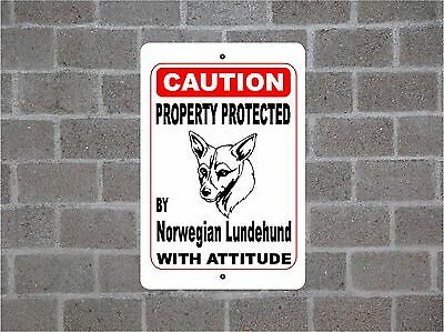 Property protected by Norwegian Lundehund dog breed with attitude metal sign #B