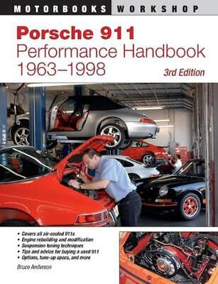 Porsche 911 Performance Handbook, 1963-1998: 3rd Edition by Bruce Anderson (Engl