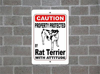 Property protected by Rat Terrier dog breed with attitude metal sign #B